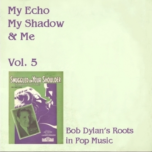 My Echo, My Shadow And Me Volume 5