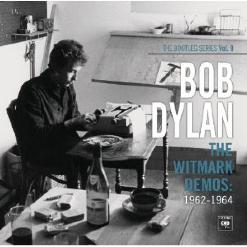 Bootleg Series Vol. 9: The Witmark Demos (1962-1964)