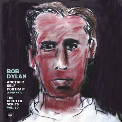 Another Self Portrait (1969-1971): Bootleg Series Vol. 10