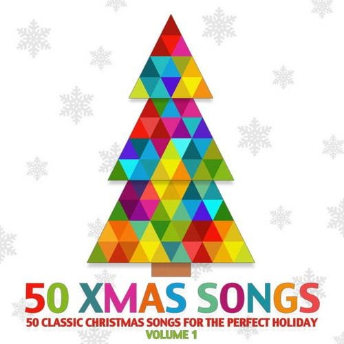 50 Xmas Songs - 50 Classic Christmas Songs for the Perfect Holiday, Volume 1